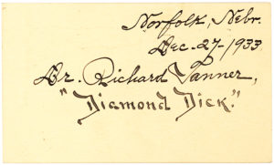 "20790Rare Wild West Autograph of Controversial Showman and Doctor Richard ""Diamond Dick"" Tanner"