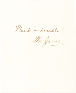 """33041Autograph Quotation Signed by the American Psychologist and Philosopher, Accompanied by the Signature of his Brother Henry James, American Author of """"The Wings of the Dove"""""""