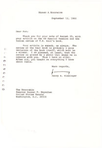 "34527In a Letter to Senator Daniel ""Pat"" Moynihan, Henry A. Kissinger, Nobel Prize-winning American secretary of state and national security advisor, tells him, ""You taught me everything I know about India"""