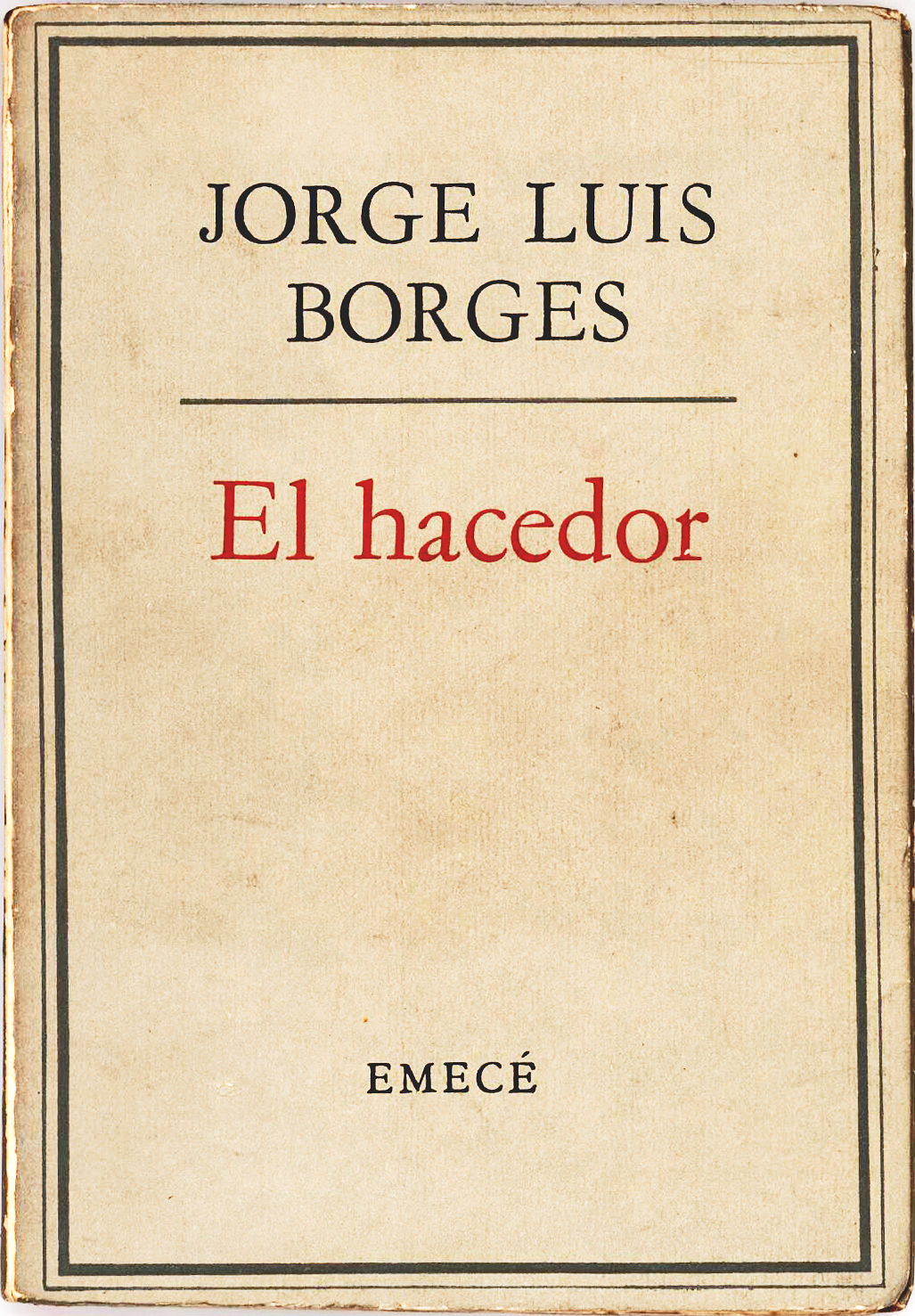 "The Argentinian Author and Poet Signs a First Edition of his Book ""El hacedor"""