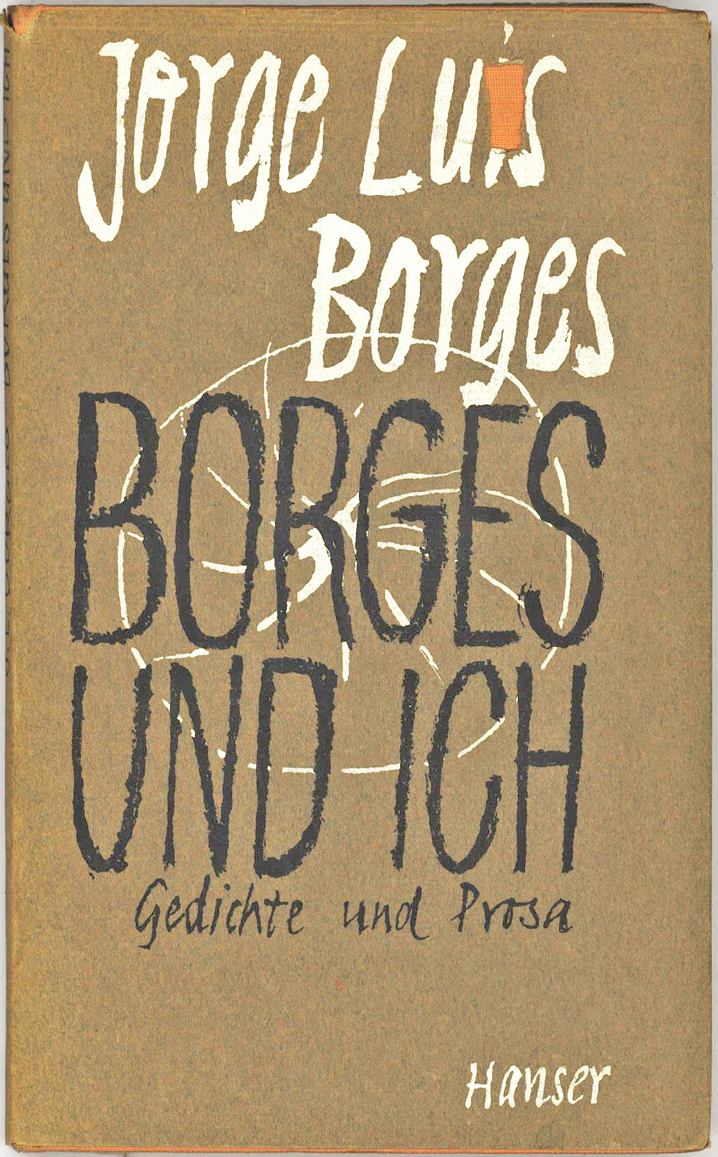 """Rare Borges Signature in """"Borges und Ich"""", German Edition of his """"El hacidor"""" (1960)"""