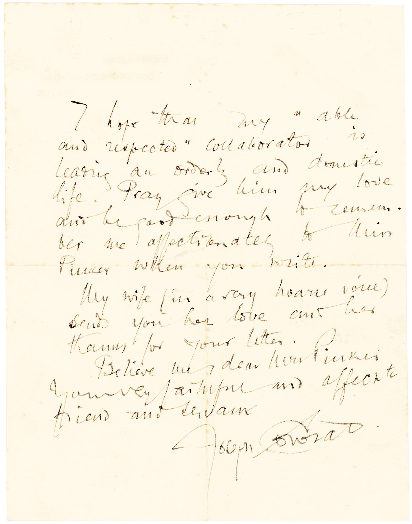 "Autograph Letter Confiding his Inability to Visit Due to the Illness of ""The Lady who owns me"""