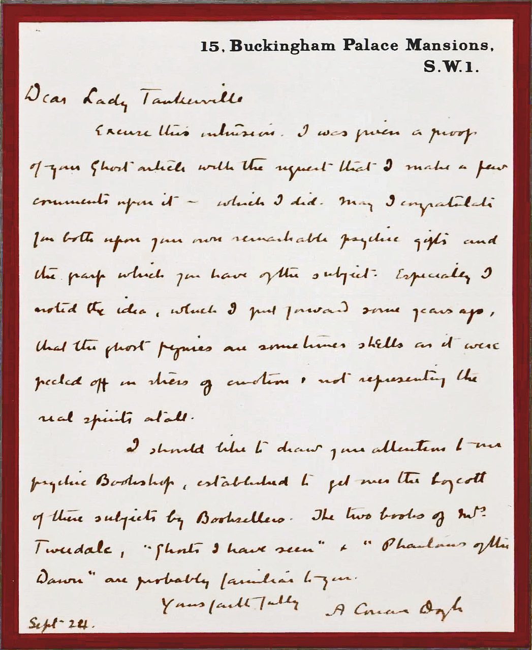 """The Scottish Spiritualist and Creator of Sherlock Holmes Writes to the Resident of a Haunted Castle: """"May I congratulate you both upon your own remarkable psychic gifts  and the grasp which you have of the subject"""""""