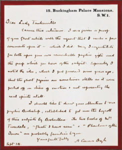 "36964The Scottish Spiritualist and Creator of Sherlock Holmes Writes to the Resident of a Haunted Castle: ""May I congratulate you both upon your own remarkable psychic gifts  and the grasp which you have of the subject"""